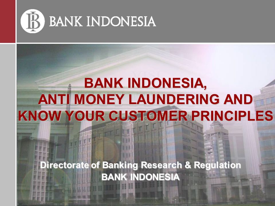 Directorate of banking research regulation bank for Anti money laundering program template