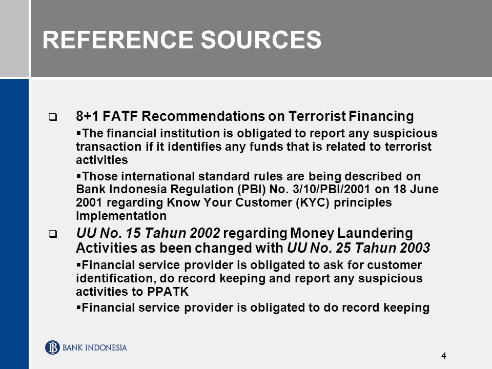 REFERENCE SOURCES 8+1 FATF Recommendations on Terrorist Financing