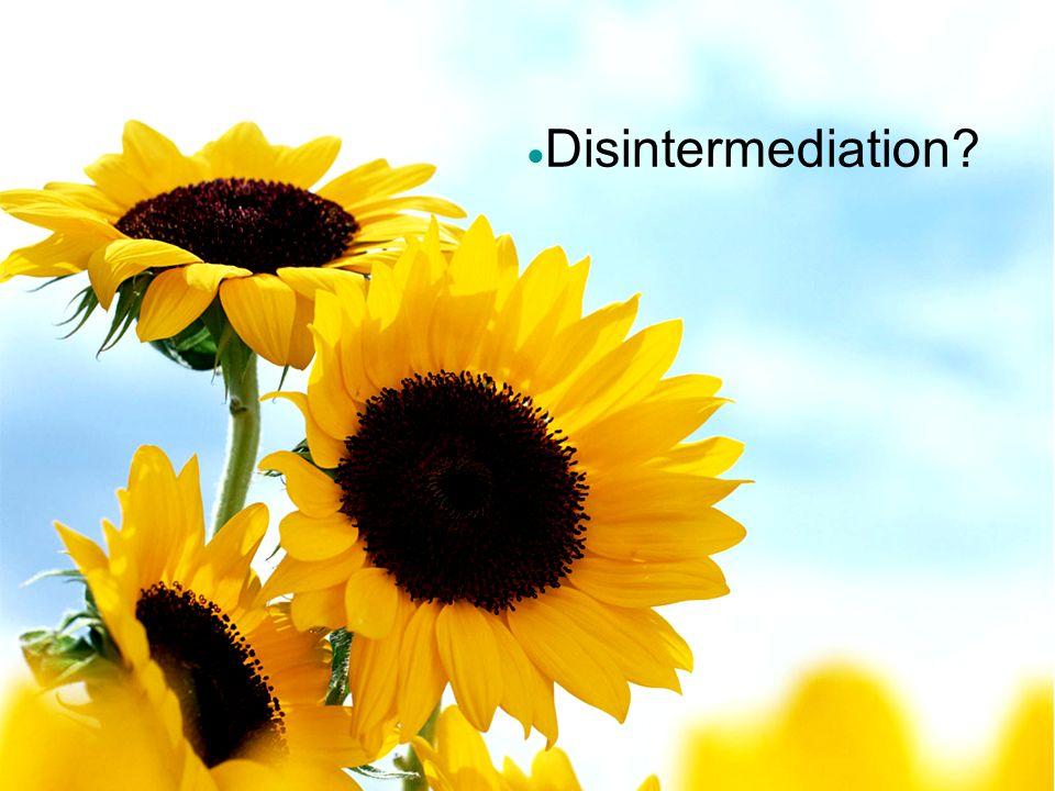 Disintermediation 13