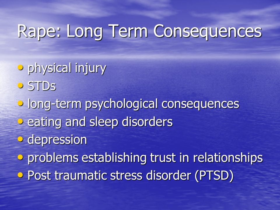 Rape: Long Term Consequences