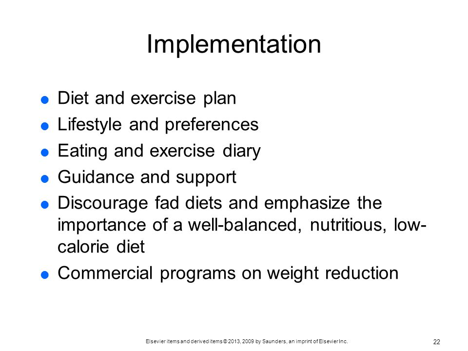 Implementation Diet and exercise plan Lifestyle and preferences