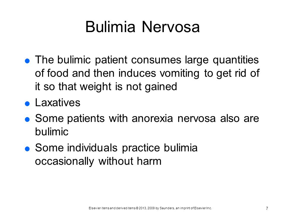 Bulimia Nervosa The bulimic patient consumes large quantities of food and then induces vomiting to get rid of it so that weight is not gained.
