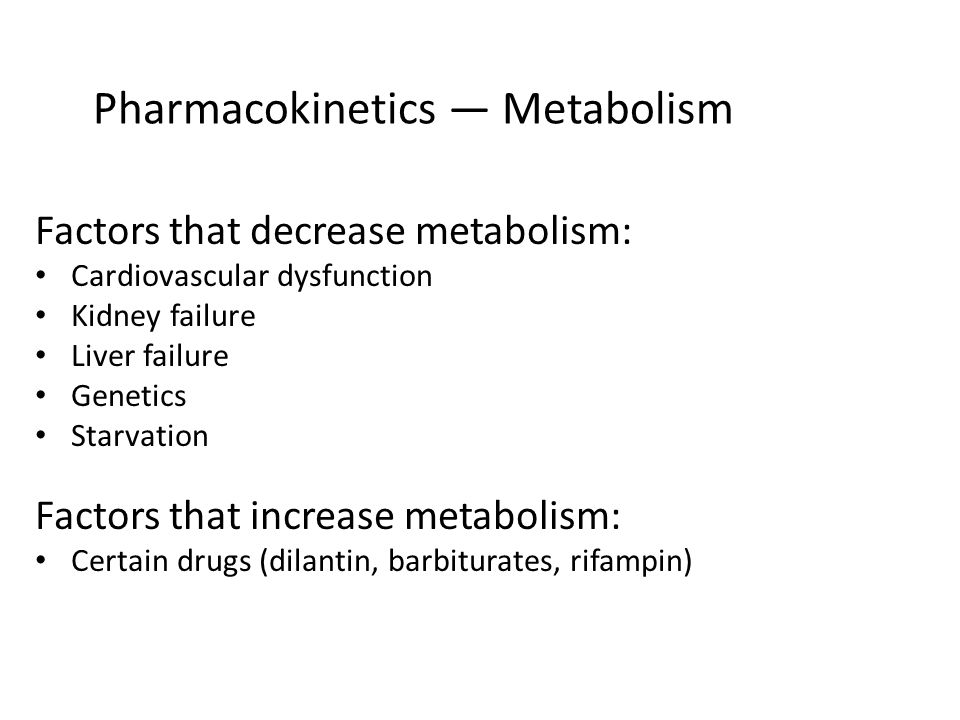Pharmacokinetics — Metabolism