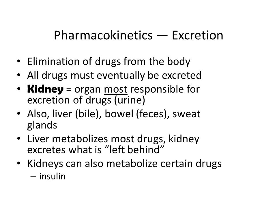 Pharmacokinetics — Excretion