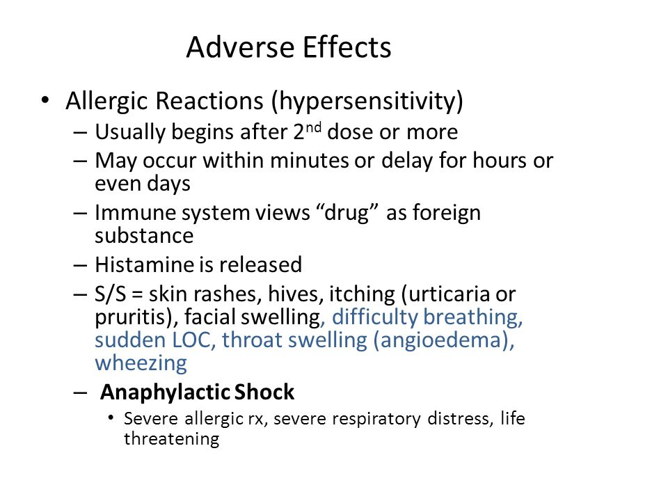 Adverse Effects Allergic Reactions (hypersensitivity)
