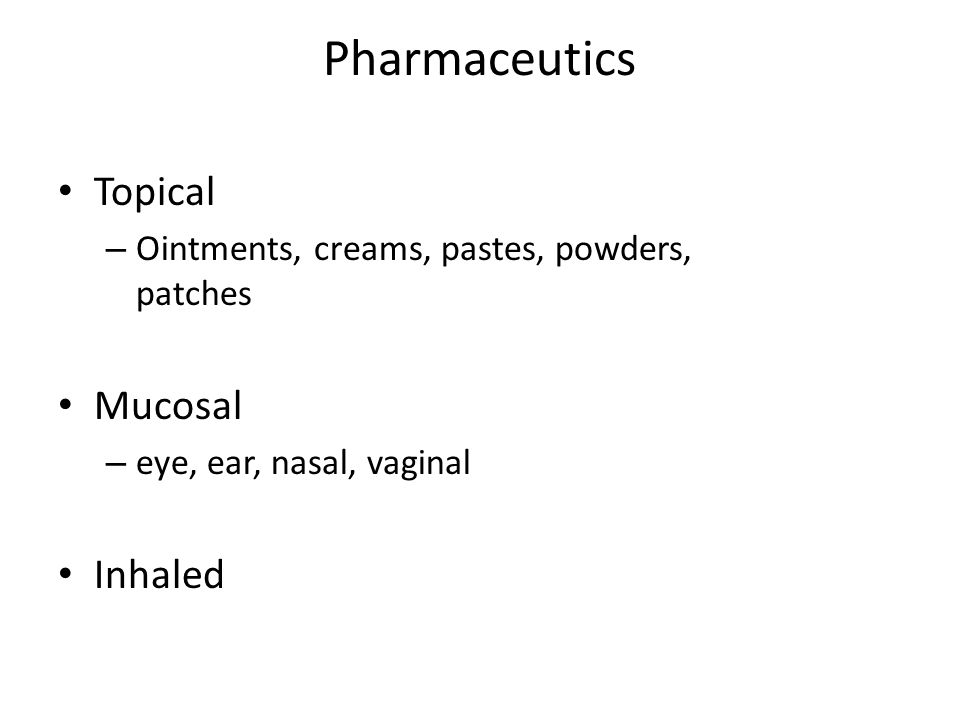 Pharmaceutics Topical Mucosal Inhaled