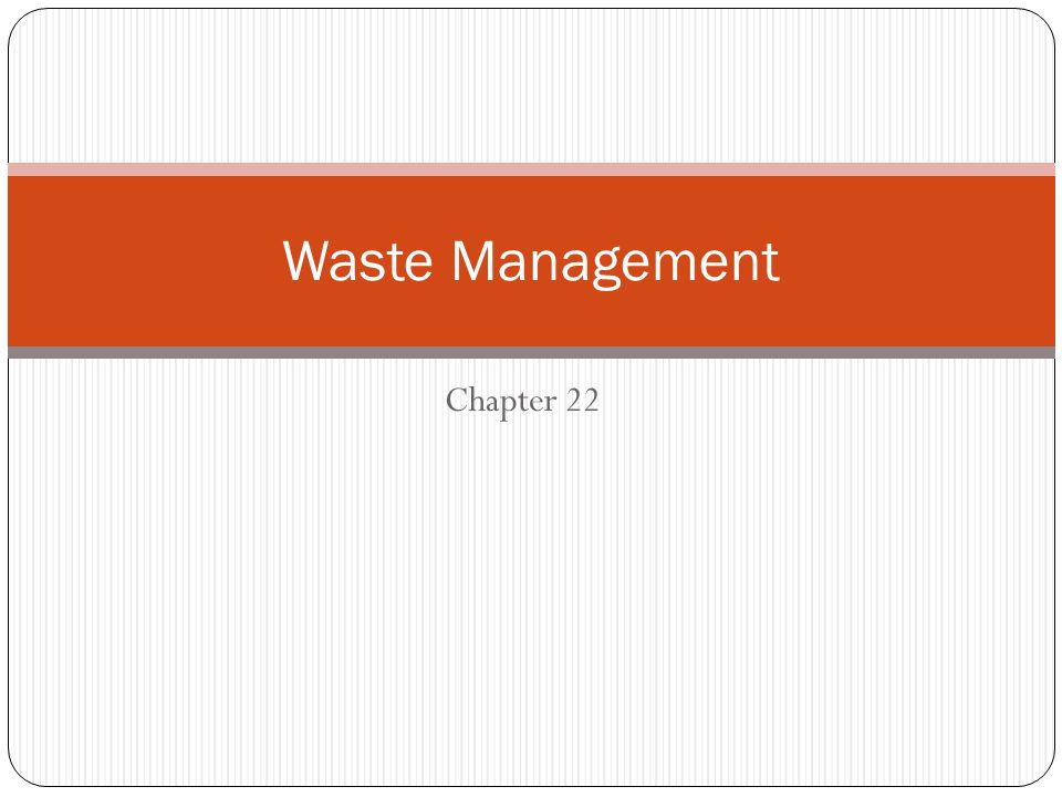 Waste Management Chapter 22