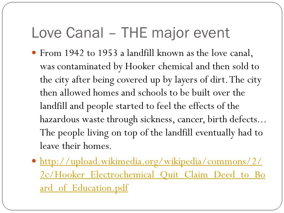 Love Canal – THE major event
