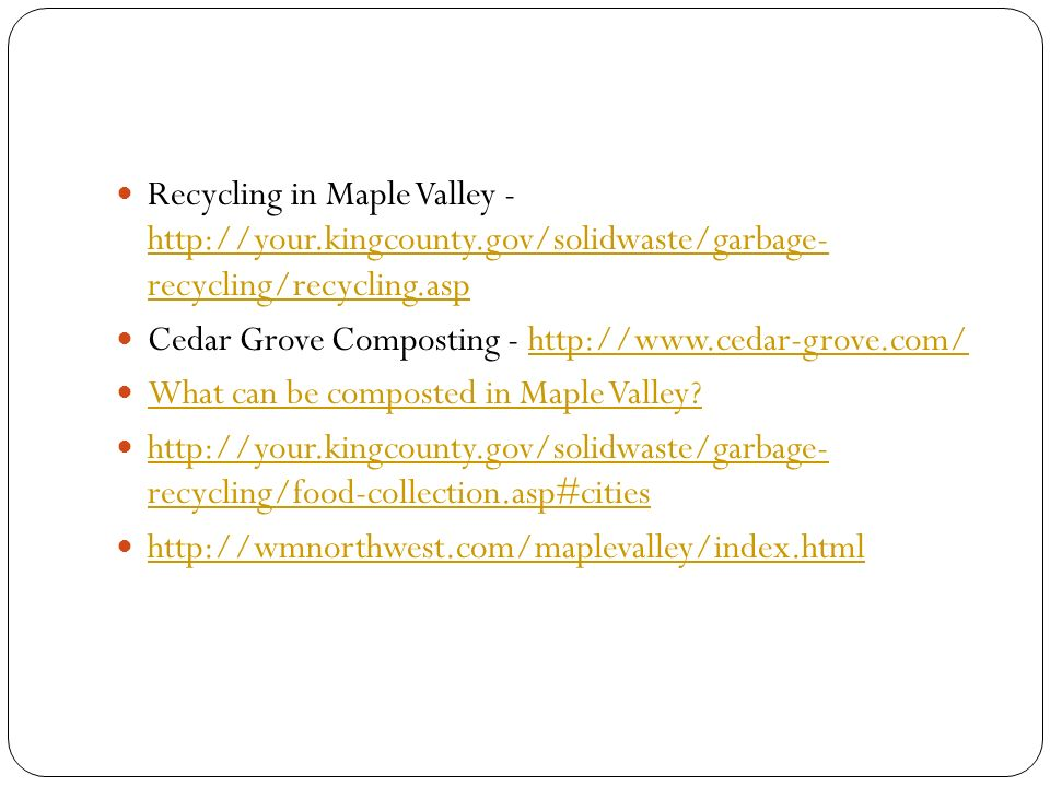 Recycling in Maple Valley - http://your. kingcounty