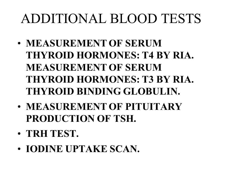 ADDITIONAL BLOOD TESTS
