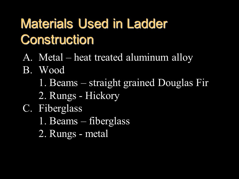 Materials Used in Ladder Construction