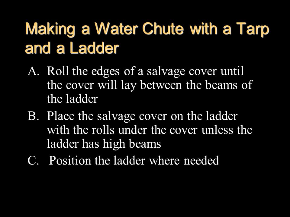 Making a Water Chute with a Tarp and a Ladder