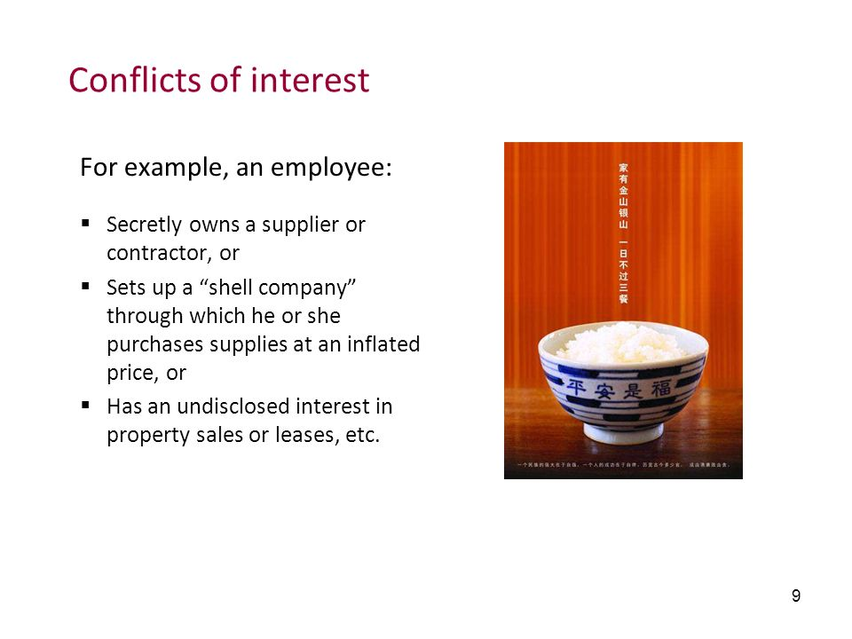 Conflicts of interest For example, an employee: