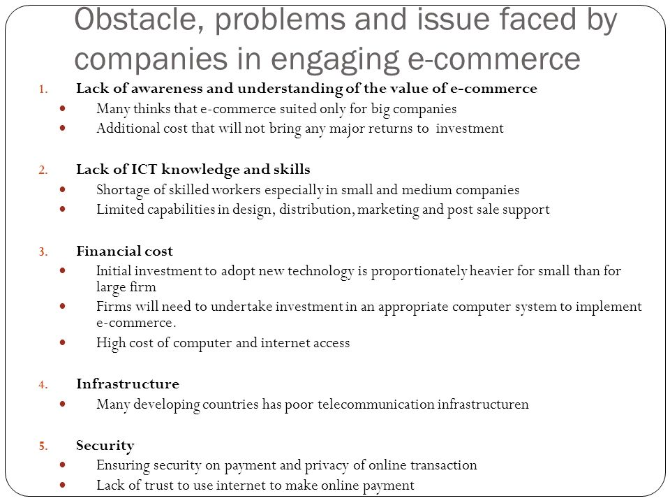 Obstacle, problems and issue faced by companies in engaging e-commerce