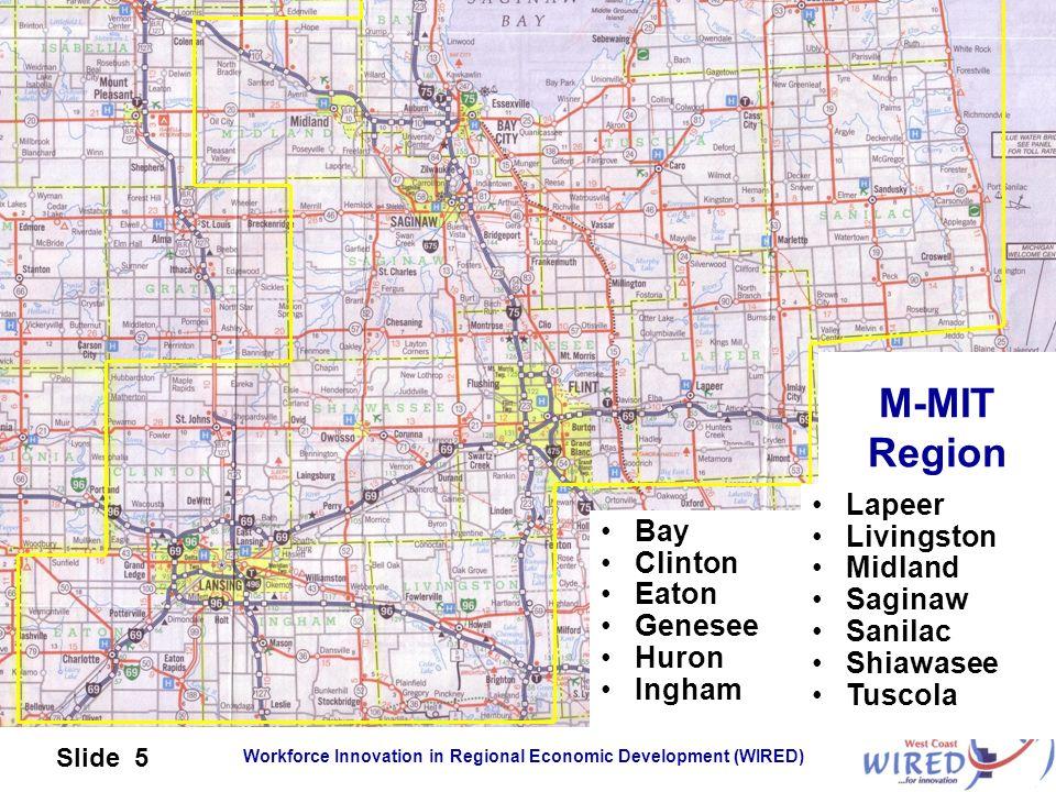 M-MIT Region Lapeer Livingston Bay Midland Clinton Saginaw Eaton