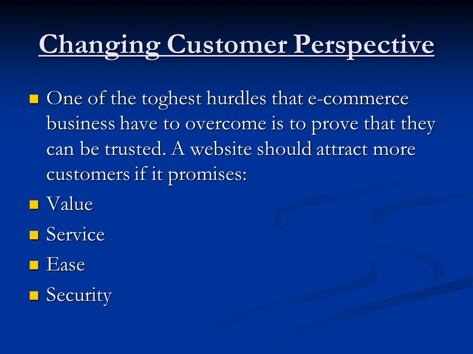 Changing Customer Perspective