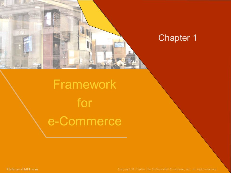 Framework for e-Commerce