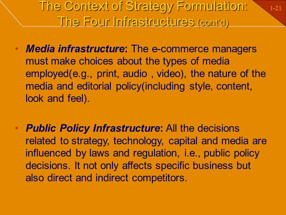 The Context of Strategy Formulation: The Four Infrastructures (cont'd)