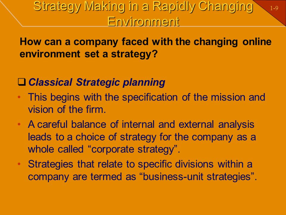 Strategy Making in a Rapidly Changing Environment