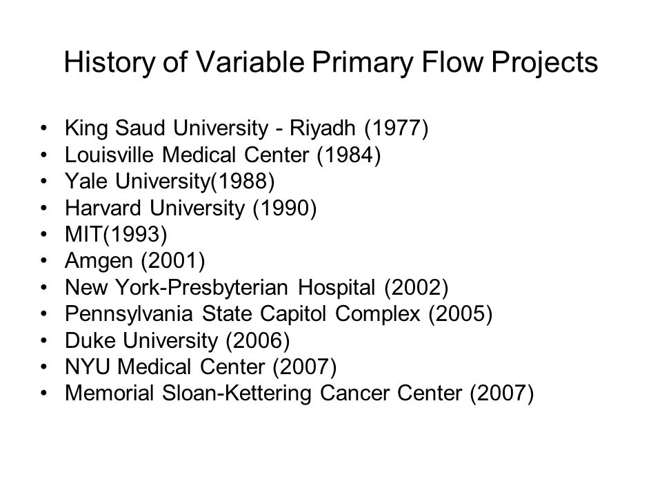 History of Variable Primary Flow Projects