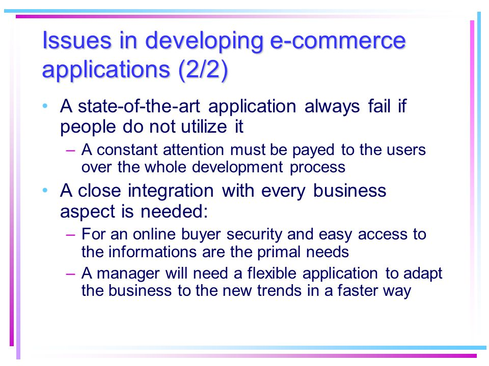 Issues in developing e-commerce applications (2/2)