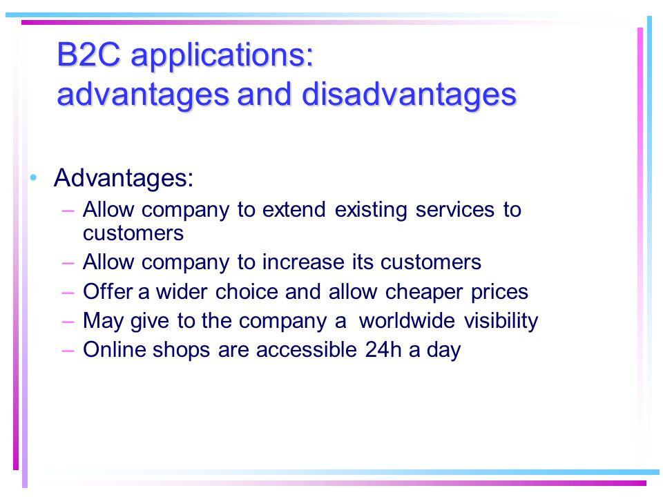 B2C applications: advantages and disadvantages