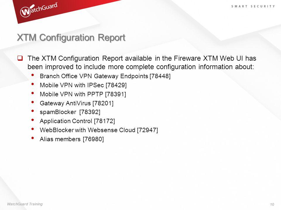 XTM Configuration Report