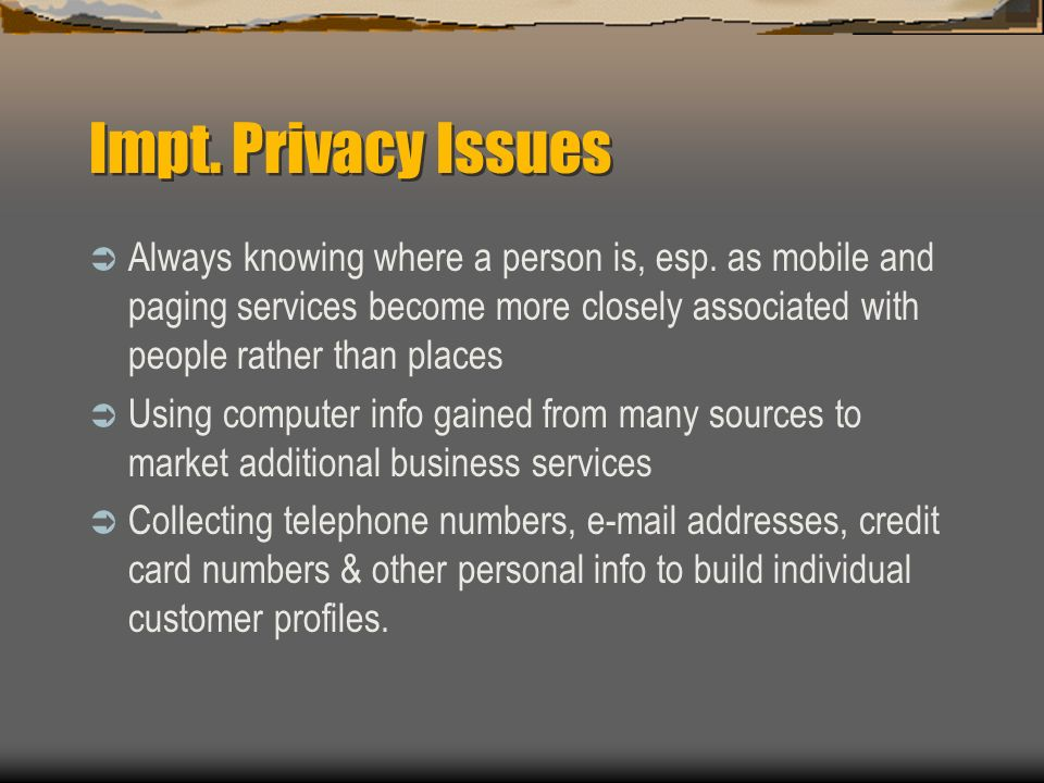 Impt. Privacy Issues