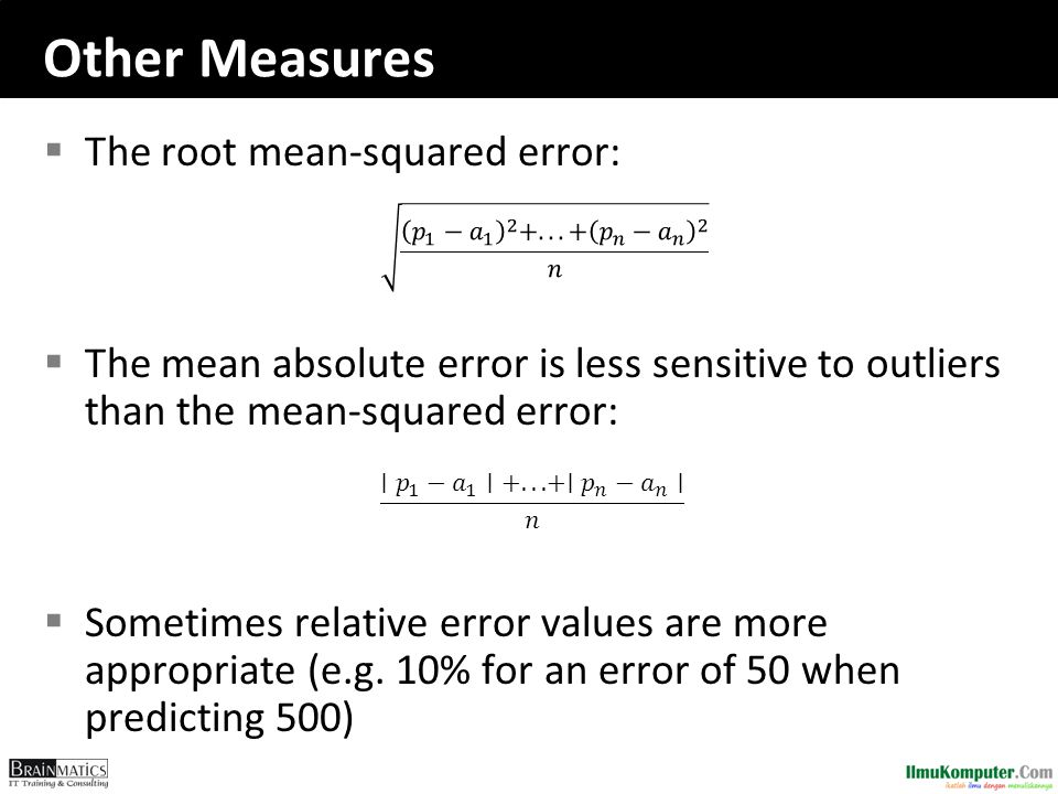 Other Measures The root mean-squared error: