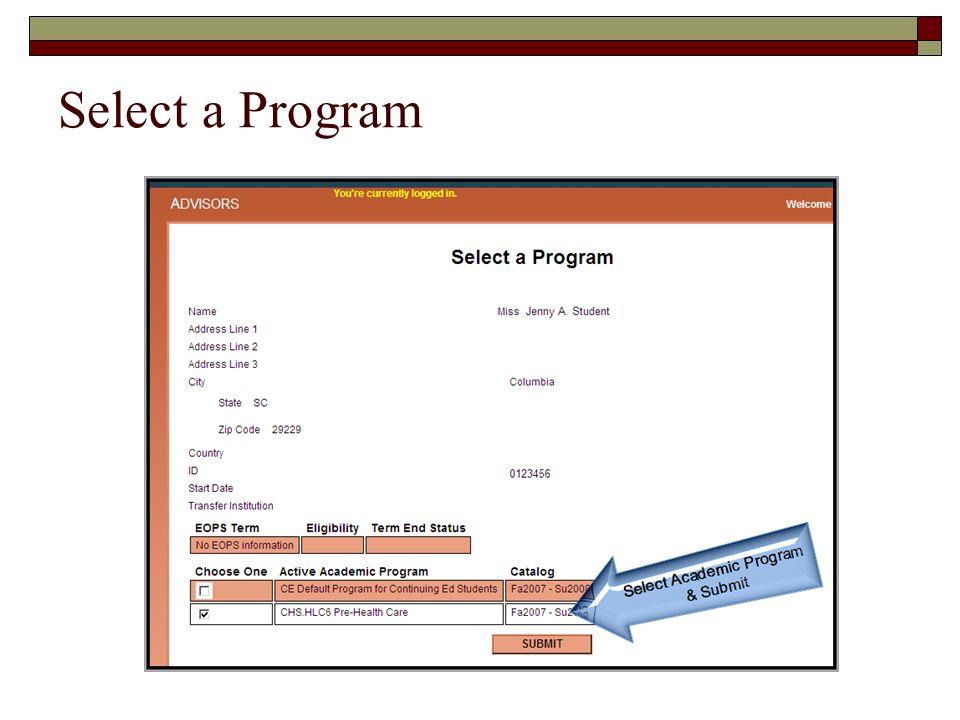 Select a Program Select Academic Program