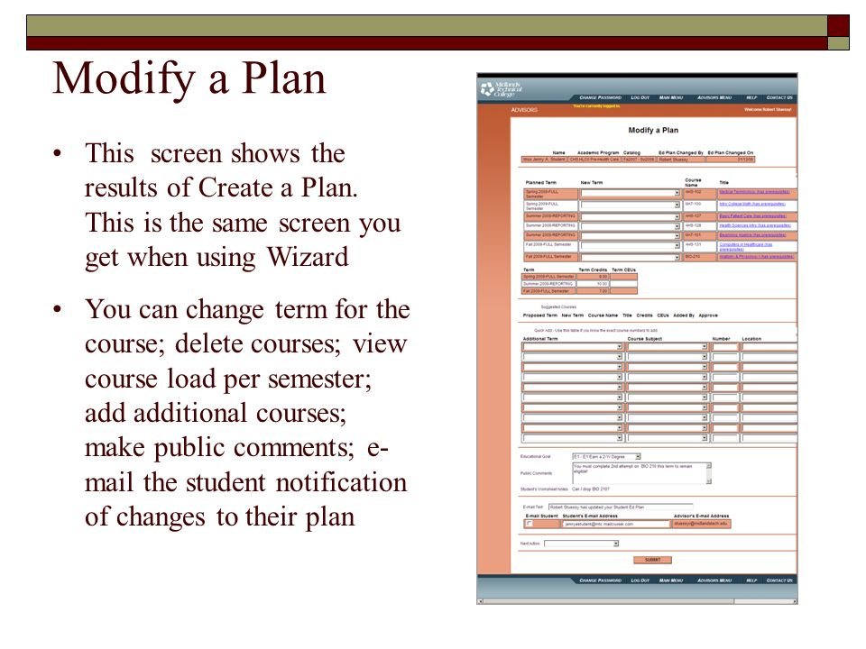Modify a Plan This screen shows the results of Create a Plan. This is the same screen you get when using Wizard.