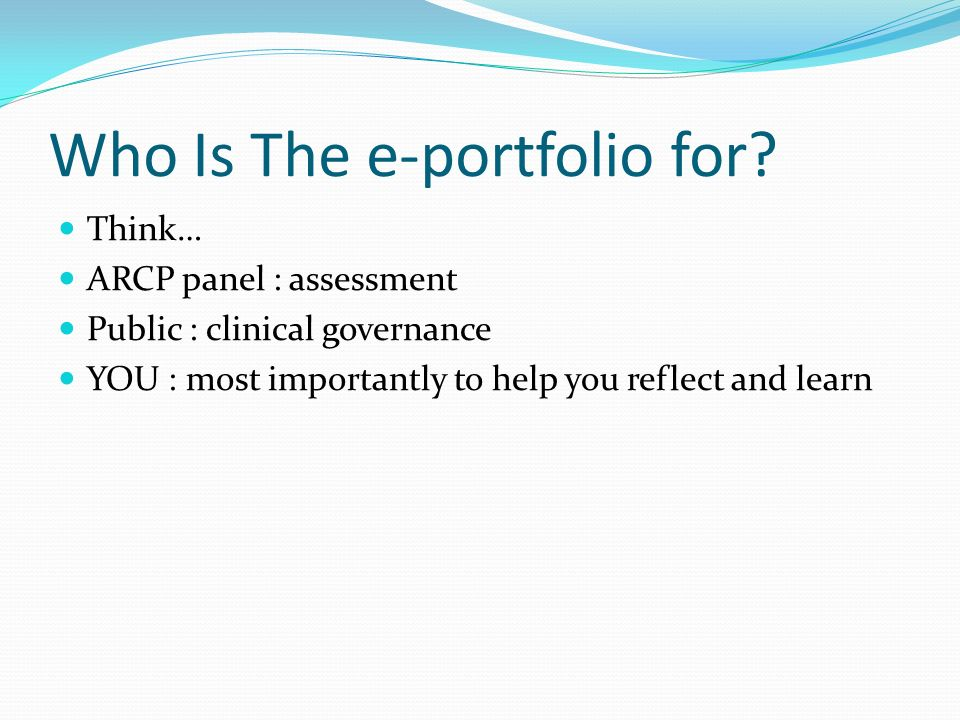 Who Is The e-portfolio for