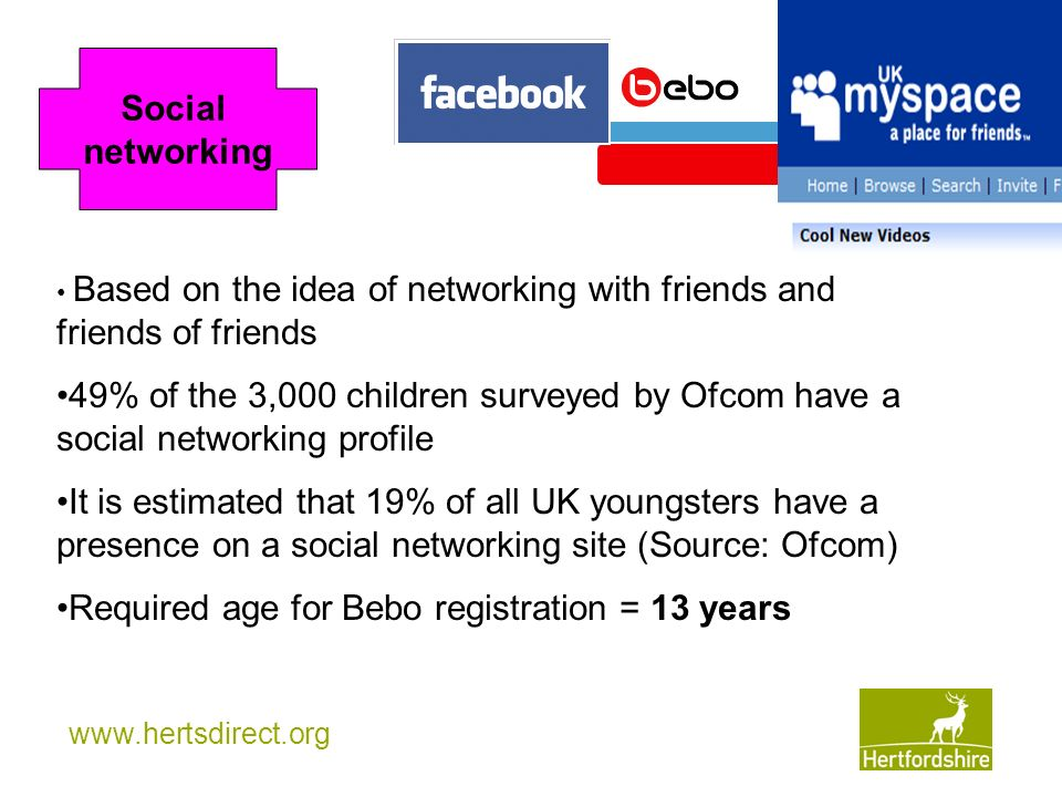 Required age for Bebo registration = 13 years