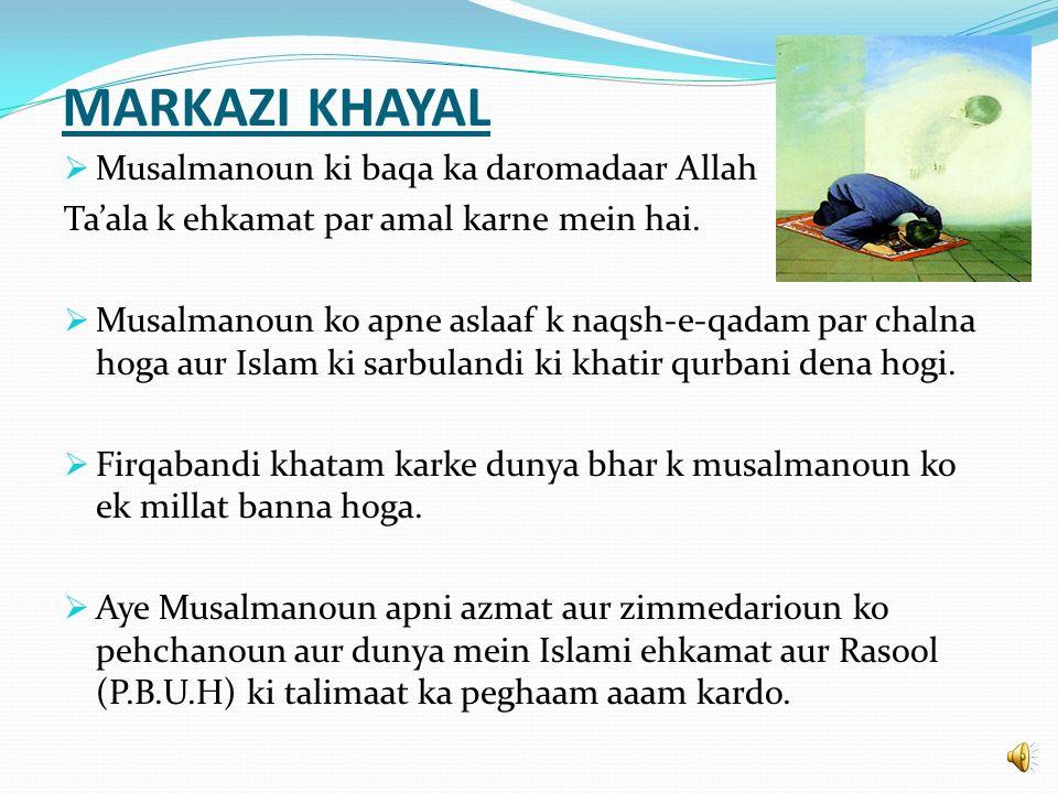 MARKAZI KHAYAL Musalmanoun ki baqa ka daromadaar Allah