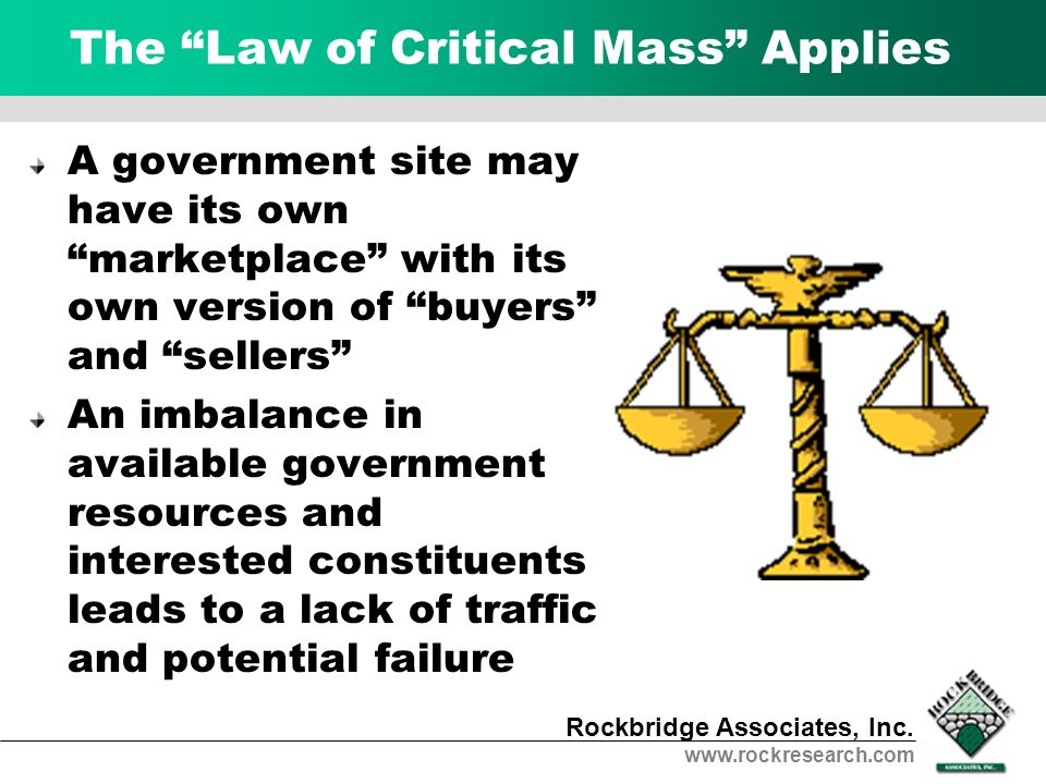 The Law of Critical Mass Applies