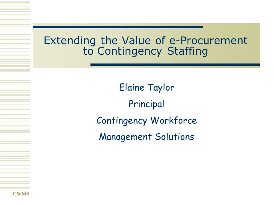 Extending the Value of e-Procurement to Contingency Staffing