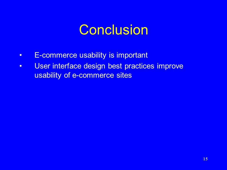 Conclusion E-commerce usability is important