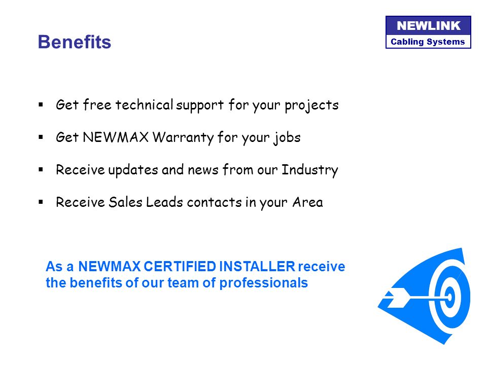 Benefits Get free technical support for your projects