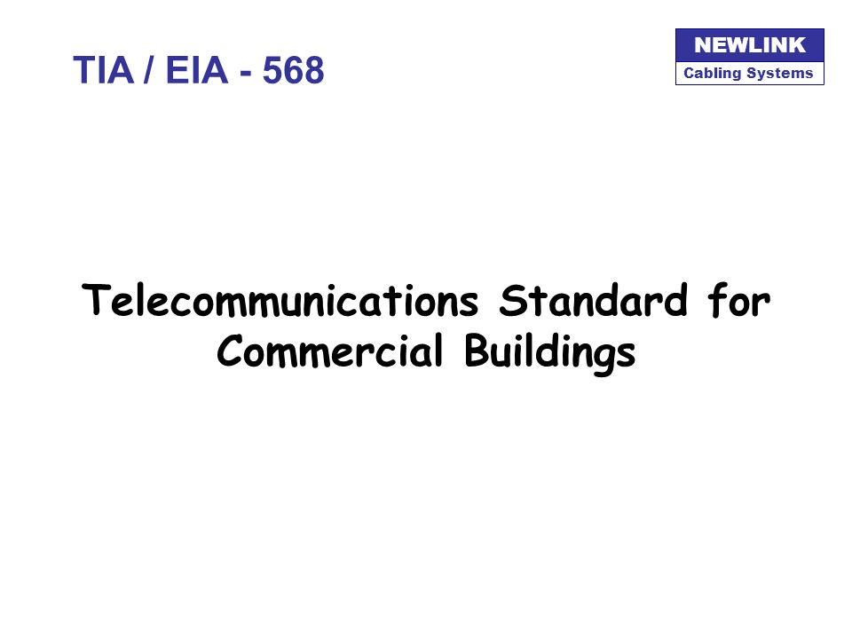 Telecommunications Standard for Commercial Buildings