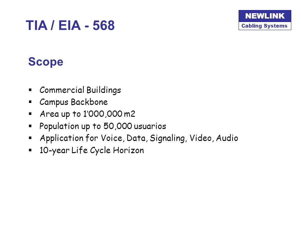 TIA / EIA - 568 Scope Commercial Buildings Campus Backbone