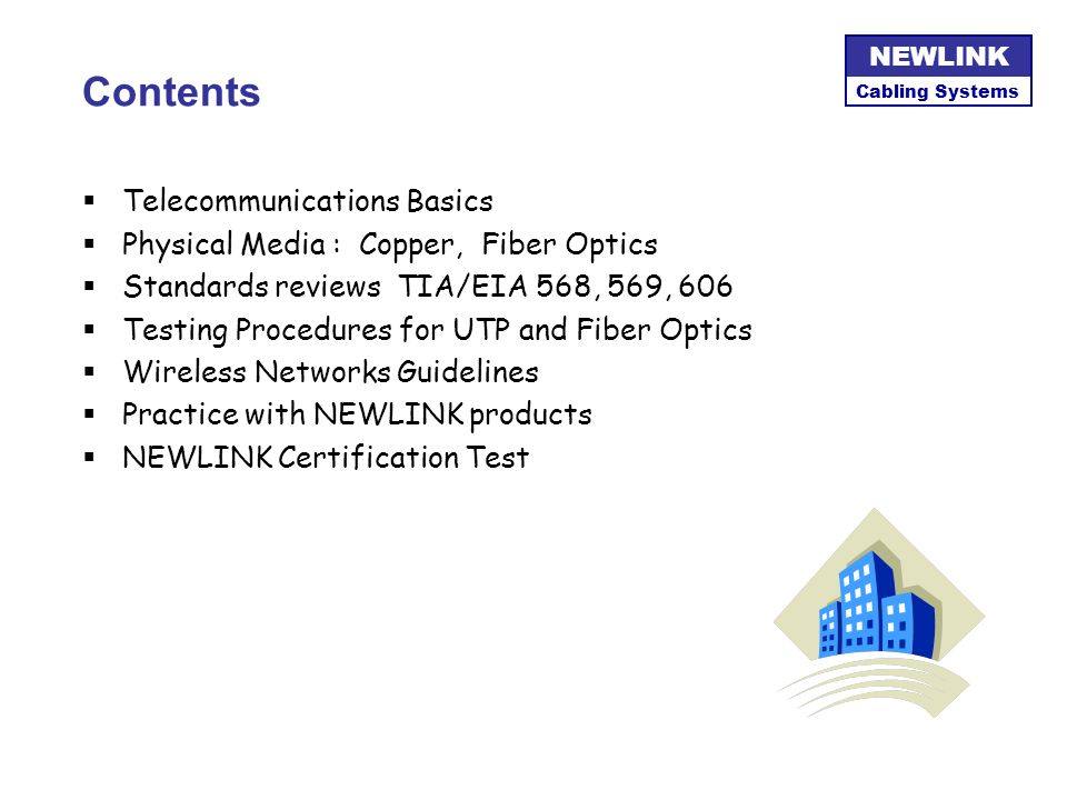 Contents Telecommunications Basics