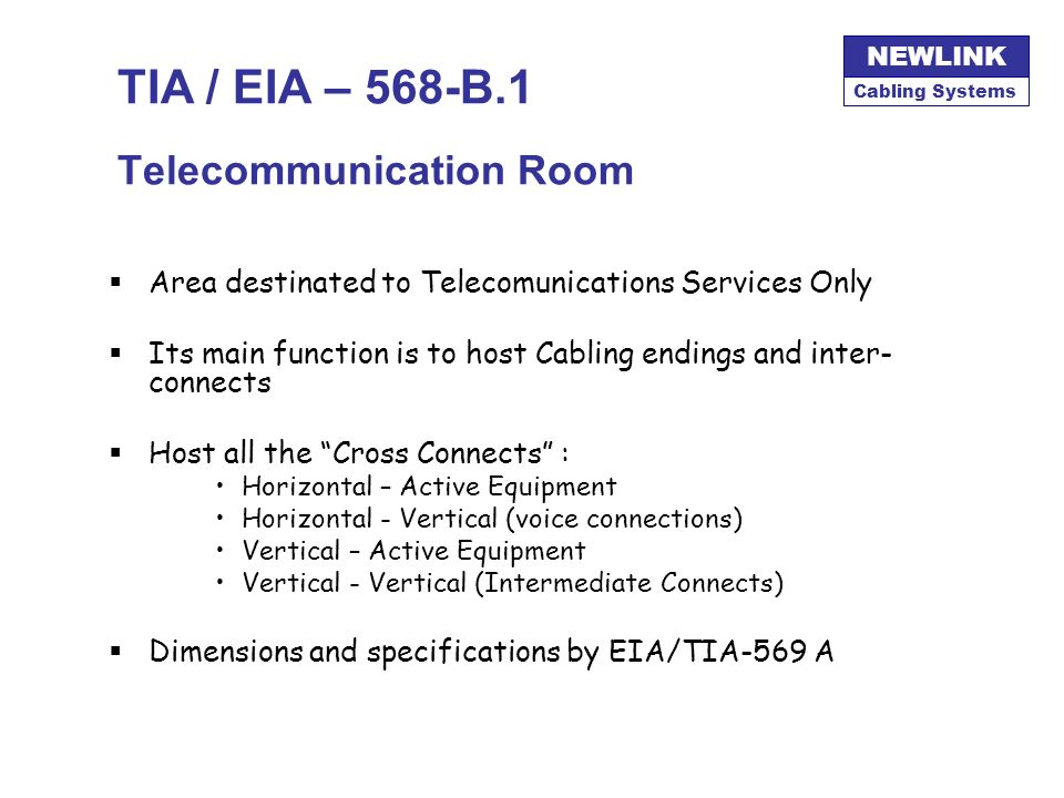TIA / EIA – 568-B.1 Telecommunication Room