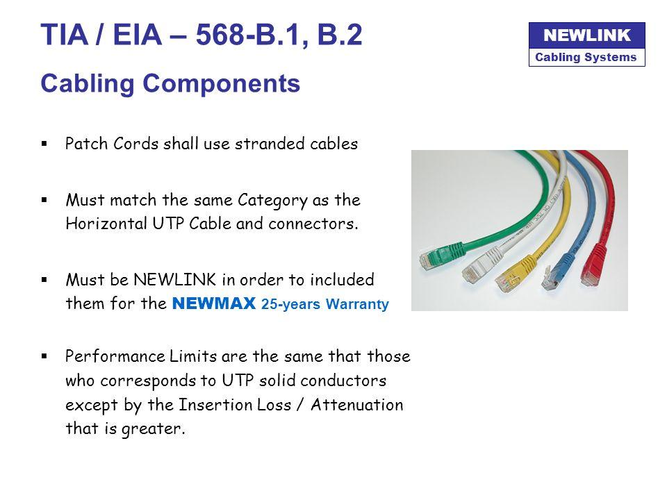 TIA / EIA – 568-B.1, B.2 Cabling Components