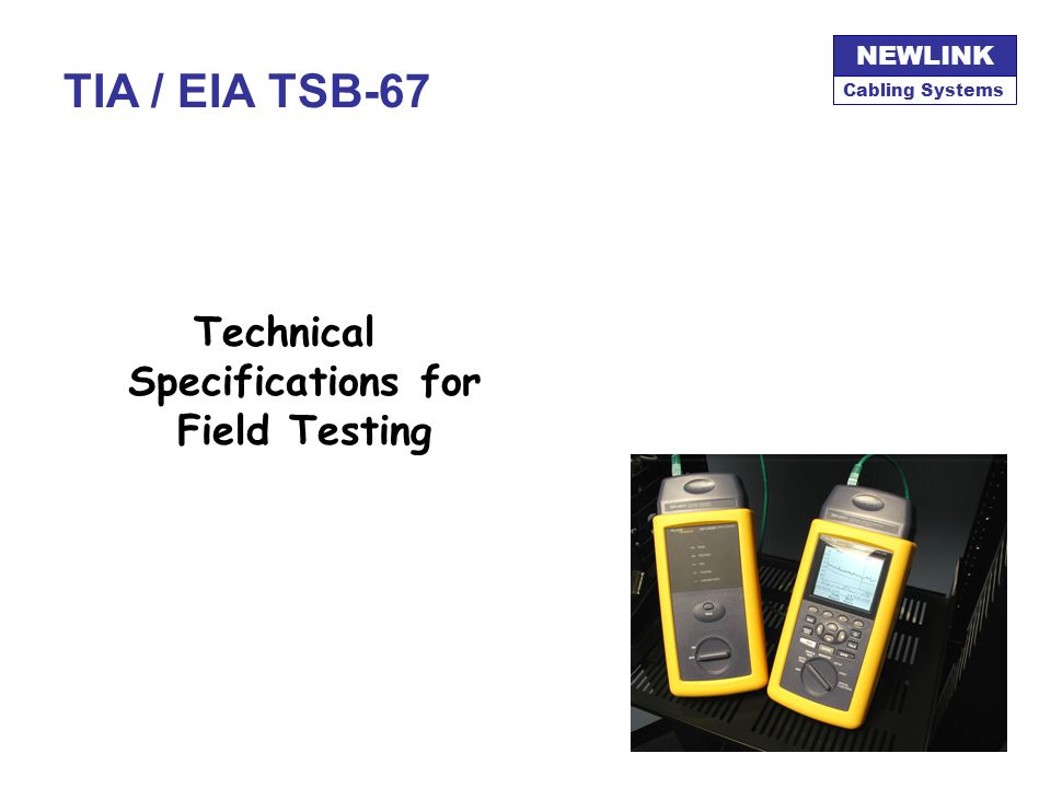 Technical Specifications for Field Testing