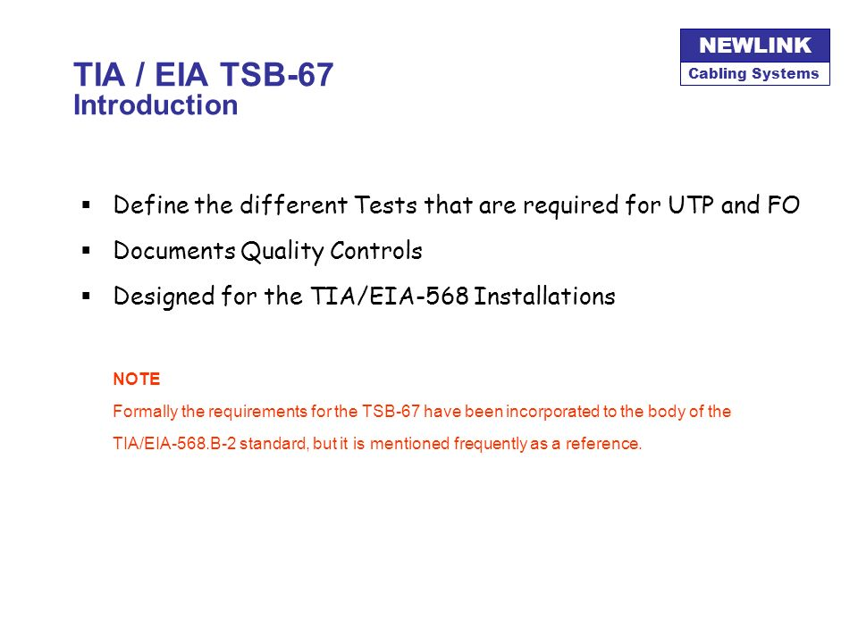 TIA / EIA TSB-67 Introduction