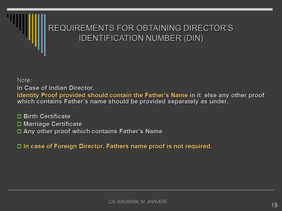 REQUIREMENTS FOR OBTAINING DIRECTOR'S IDENTIFICATION NUMBER (DIN)
