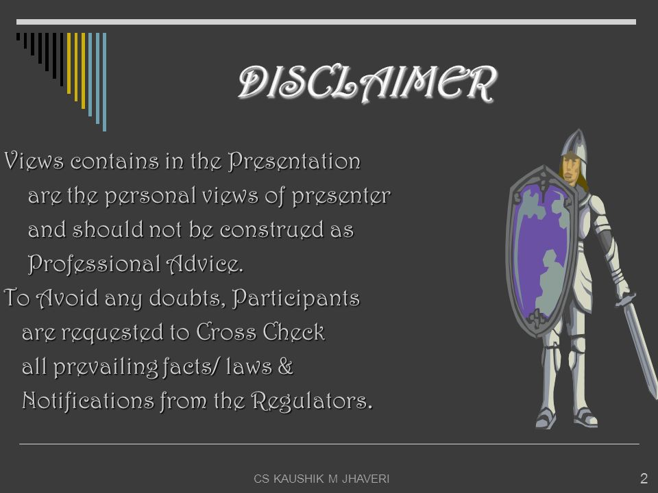 DISCLAIMER Views contains in the Presentation