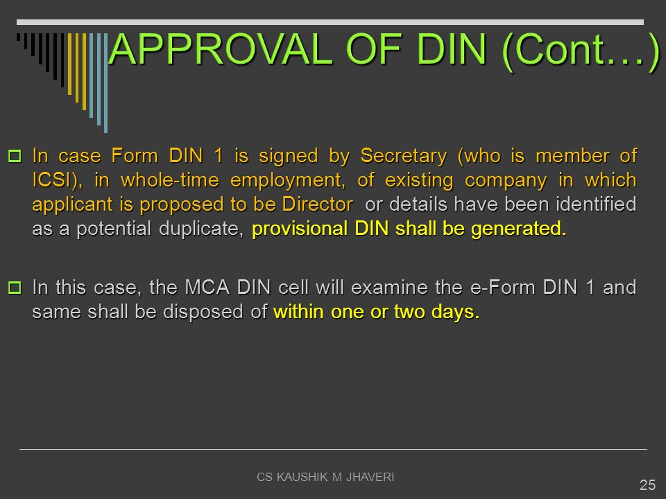 APPROVAL OF DIN (Cont…)