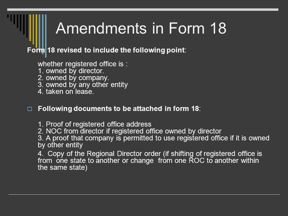 Amendments in Form 18