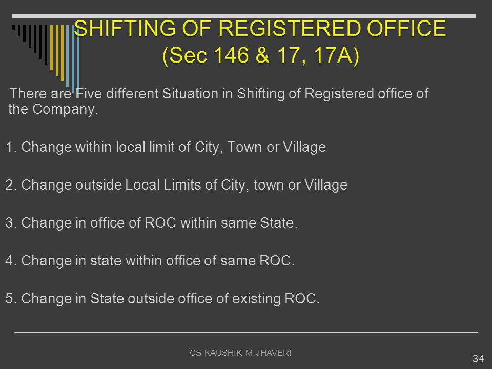 SHIFTING OF REGISTERED OFFICE (Sec 146 & 17, 17A)